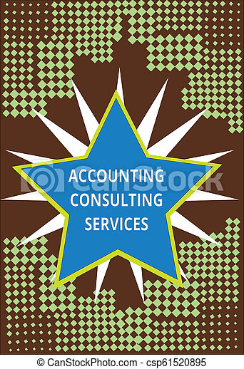 Conceptual hand writing showing Accounting Consulting Services. Business photo text Preparation of Periodic Financial Statements - csp61520895