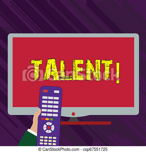 Conceptual hand writing showing Talent. Business photo text Natural abilities of showing showing specialized skills they possess Hand Holding Remote Control infront of Wide Color PC Screen. - csp67551725