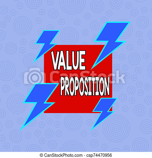 Conceptual hand writing showing Value Proposition. Business photo text feature intended to make a company or product attractive Asymmetrical format pattern object outline multicolor design. - csp74470956
