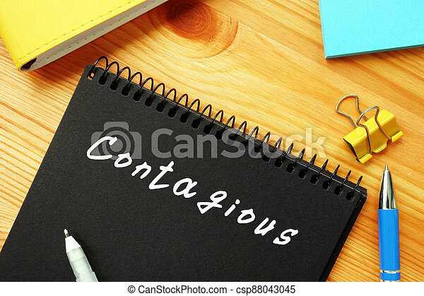 Conceptual photo about Contagious  with handwritten text. - csp88043045