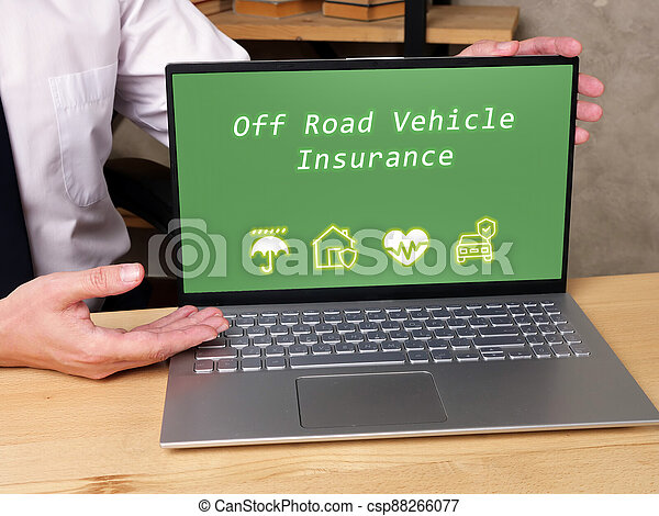 Conceptual photo about Off Road Vehicle Insurance with handwritten text. - csp88266077