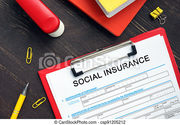 Conceptual photo about SOCIAL INSURANCE Application Form with handwritten text. - csp91205212