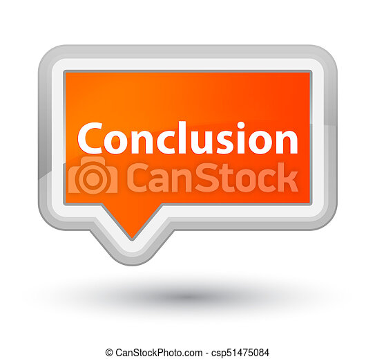 Conclusion prime orange banner button - csp51475084