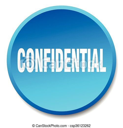 confidential blue round flat isolated push button - csp36123262