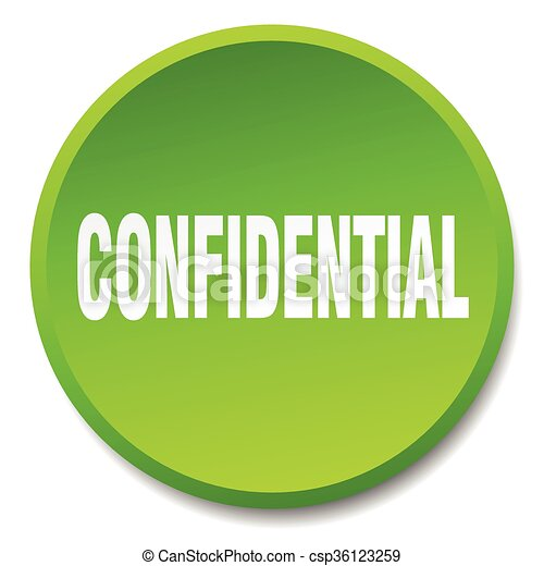 confidential green round flat isolated push button - csp36123259