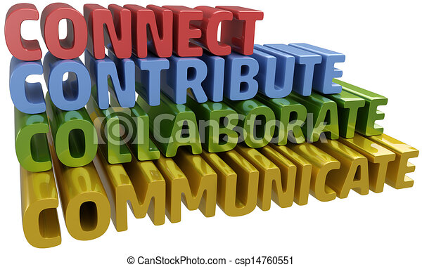 Connect collaborate communicate contribute - csp14760551