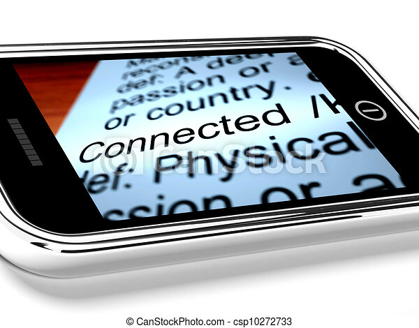 Connected Definition On Mobile Phone Shows Online Connection - csp10272733