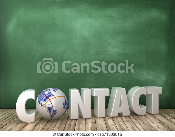 CONTACT 3D Word with Globe World on Chalkboard Background - csp71503815