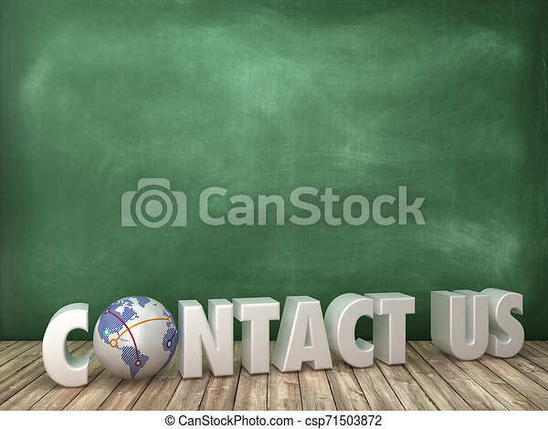 CONTACT US 3D Word with Globe World on Chalkboard Background - csp71503872