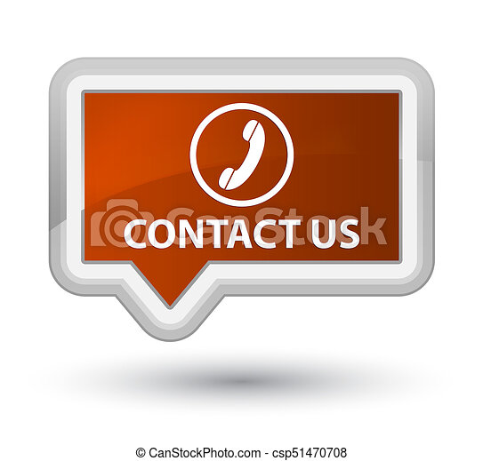 Contact us (phone icon) prime brown banner button - csp51470708