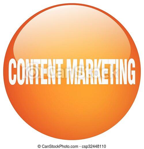 content marketing orange round gel isolated push button - csp32448110
