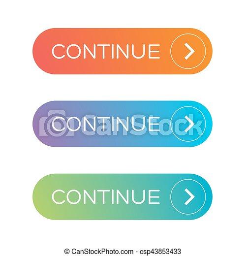 Continue button set vector.