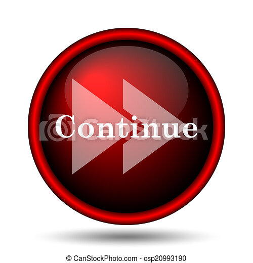 Continue icon - csp20993190