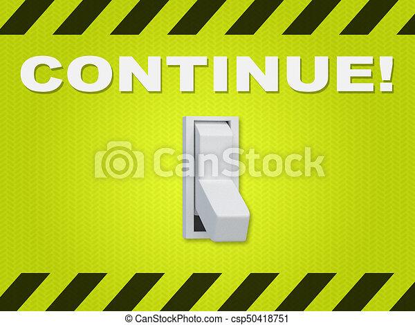 Continue! - operational concept - csp50418751
