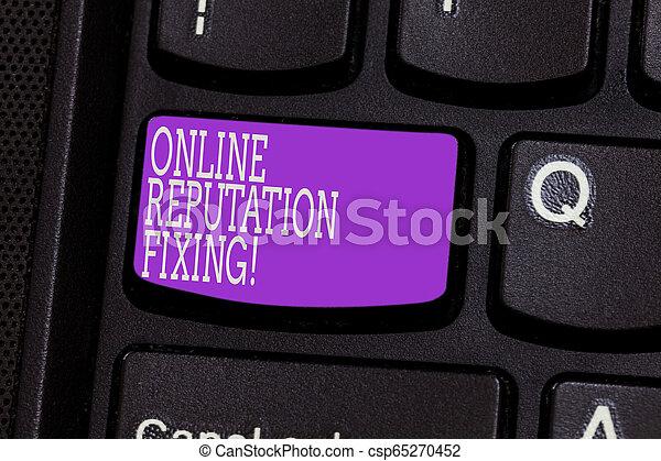 Escribir a mano conceptual muestra fijación de reputación en línea. Fotografía de negocios tomando el control de la conversación en línea de la clave de la tecla para crear una idea de mensaje de computadora. - csp65270452