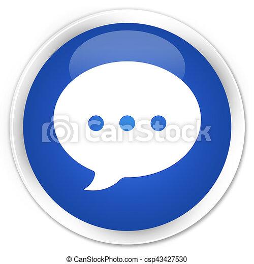 Conversation icon premium blue round button - csp43427530