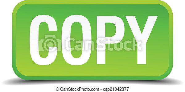 Copy green 3d realistic square isolated button - csp21042377