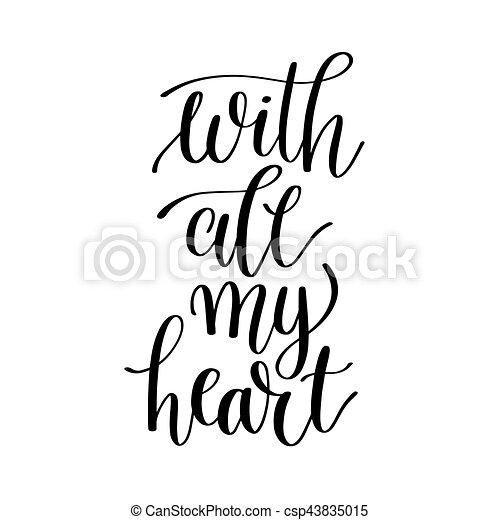 Corazón Todos Letras Mano Escrita Negro Frase Blanco Mi