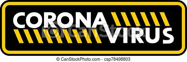 corona, virus, símbolo, precaución - csp78498803