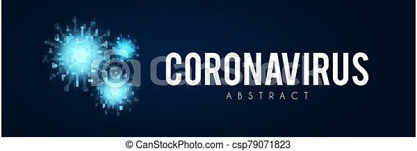 Coronavirus COVID-2019 on blue background. Virus 2019-nCoV cells. - csp79071823