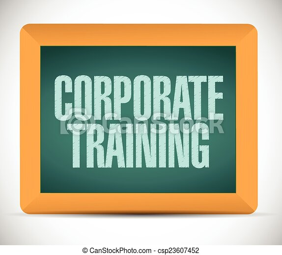 corporate training sign on a board - csp23607452