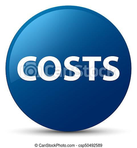 Costs blue round button - csp50492589