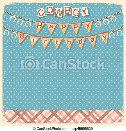 Cowboy happy birthday card background for design - csp45995539