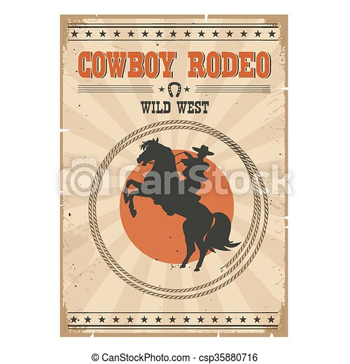 Cowboy riding wild horse .Western vintage rodeo poster with text - csp35880716