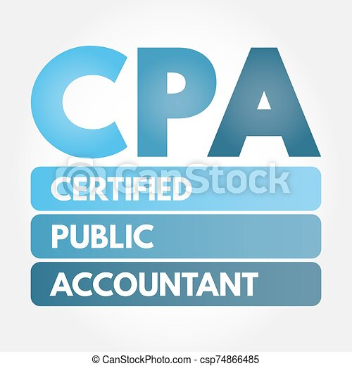 CPA - Certified Public Accountant acronym - csp74866485