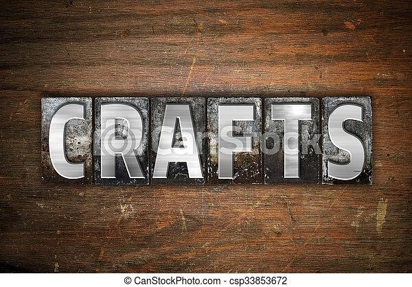 Crafts Concept Metal Letterpress Type - csp33853672