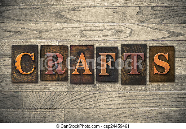 Crafts Concept Wooden Letterpress Type - csp24459461