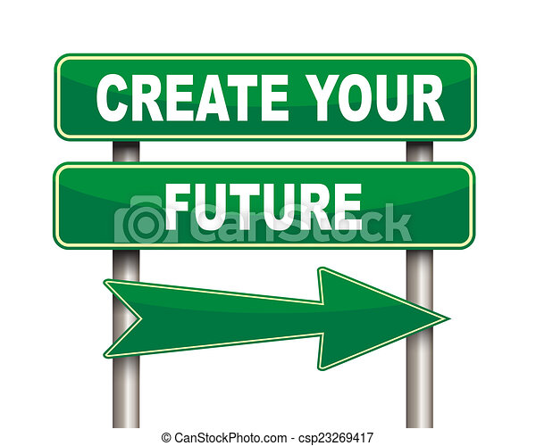 create your future green road sign illustration of green clipart rh canstockphoto com create clipart from image create clipart online