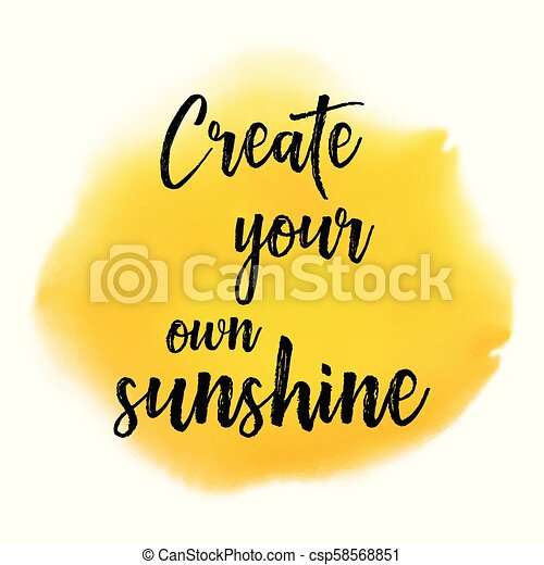 Create Your Own Sunshine Quote Background 2006 Inspirational Quote