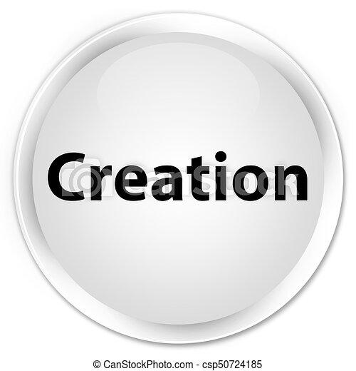 Creation premium white round button - csp50724185