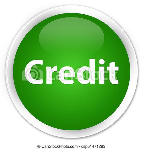 Credit premium green round button - csp51471293