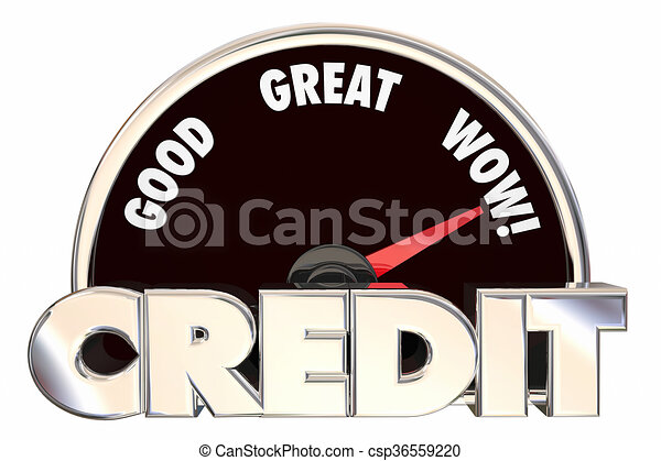 Credit Score Rating Speedometer Good Great Improved Borrow Loan Banking Number - csp36559220