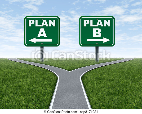 Cross roads with plan A plan B road signs - csp8171031