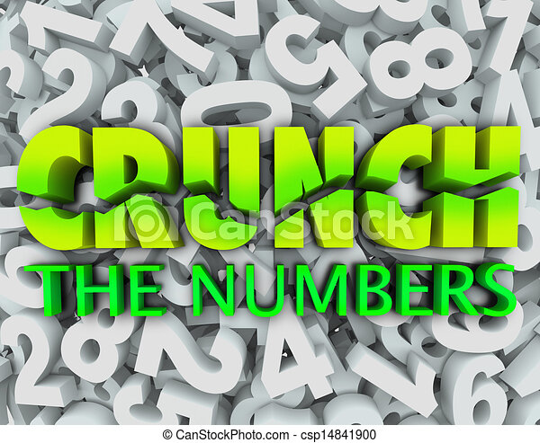 Crunch the Numbers Words Number Background Accounting Taxes - csp14841900