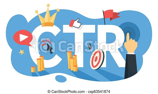 CTR acronym for click through rate. Internet campaign - csp63541874