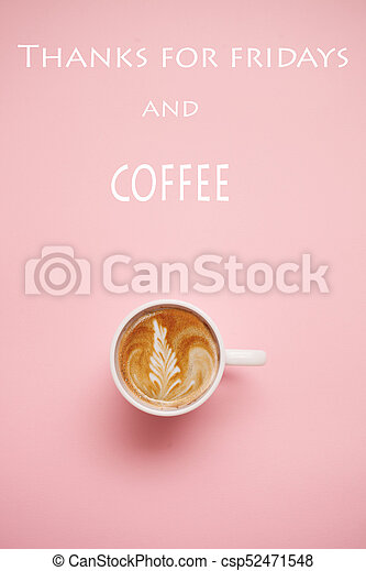 cup of coffee on pastel background with quotes - csp52471548
