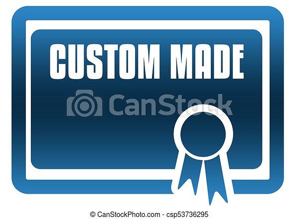 Custom made blue certificate csp53736295