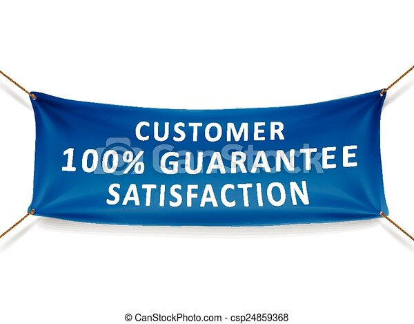 customer satisfaction 100 percent guarantee banner - csp24859368