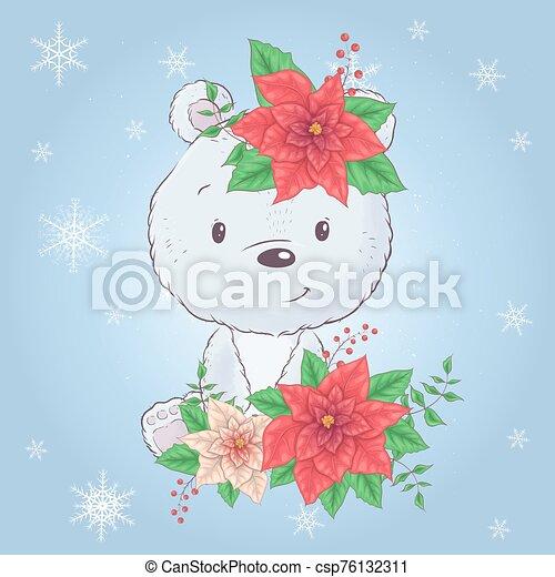 Cute cartoon christmas bear with poinsettia. Vector illustration - csp76132311