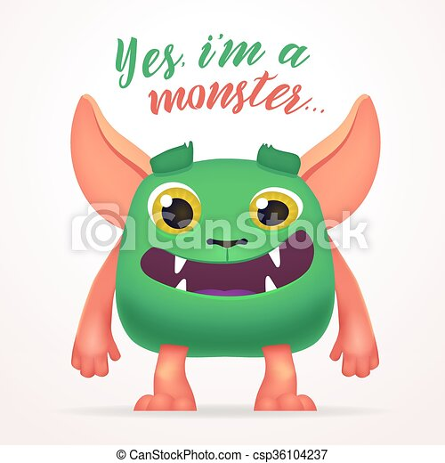 Cute Cartoon Green Creature character with yes i am a monster lettering. Fun Fluffy mutant rabbit isolated on light background. - csp36104237
