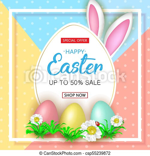 Cute Easter sale banner with flowers, Easter eggs and Rabbit ear - csp55239872
