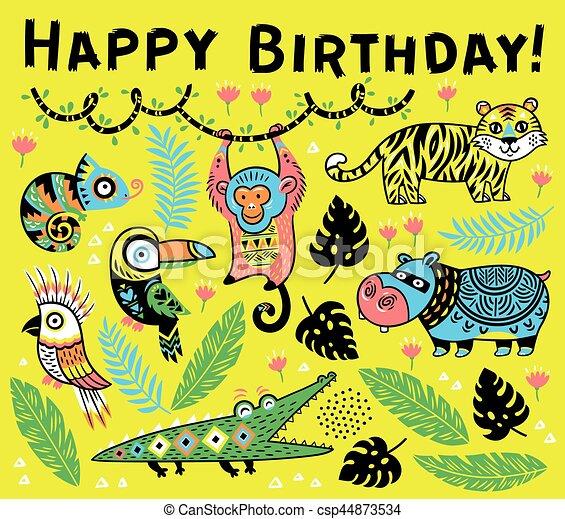 Cute happy birthday card with cartoon animals in the jungle cute happy birthday card with cartoon animals in the jungle csp44873534 bookmarktalkfo Images