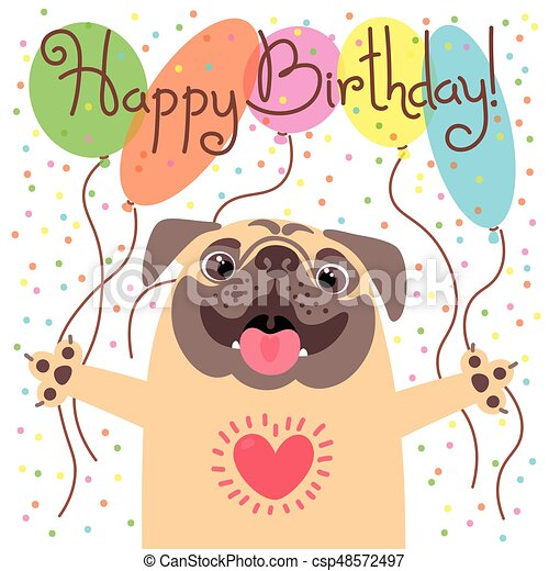 Cute happy birthday card with funny puppy loving pug and eps cute happy birthday card with funny puppy loving pug and balloons csp48572497 bookmarktalkfo Images