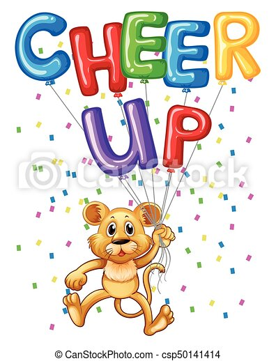 cute lion cub with balloons and word cheer up illustration rh canstockphoto com Cheer Clip Art cheer up clipart free