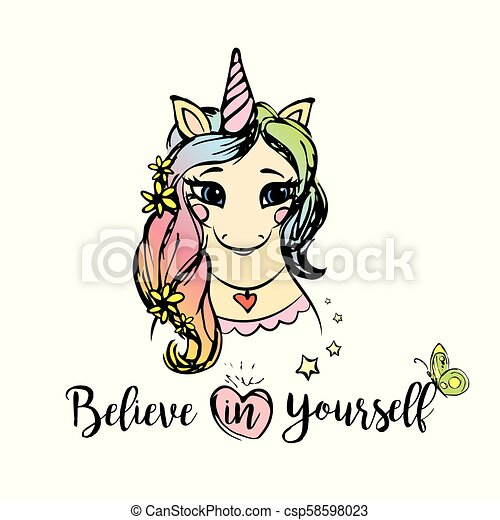 Cute Unicorn Girl With Inscription Believe In Yourself Hand Drawn