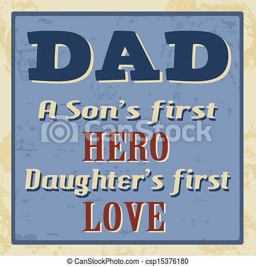 Dad A Sons First Hero Daughters First Love Poster Dad A